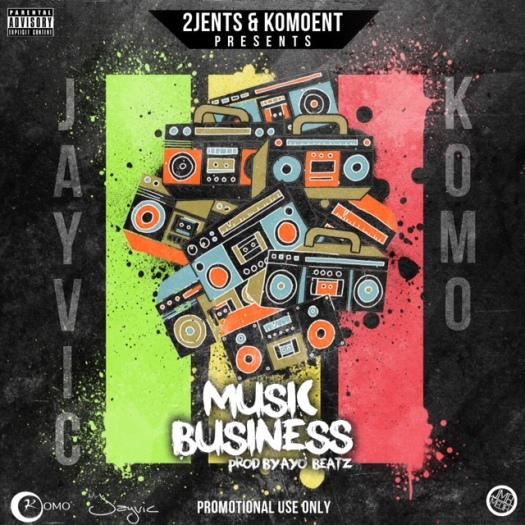 Jayvic & Komo - Music Business Artwork